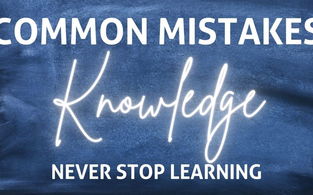 Common Mistakes | Knowledge